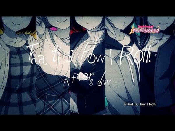 [9月6日発売]Afterglow 1st Single「That Is How I Roll!」CM(30秒Ver.)