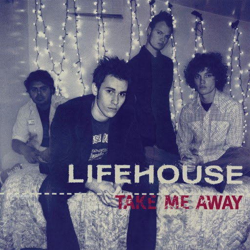 Lifehouse альбом Take Me Away