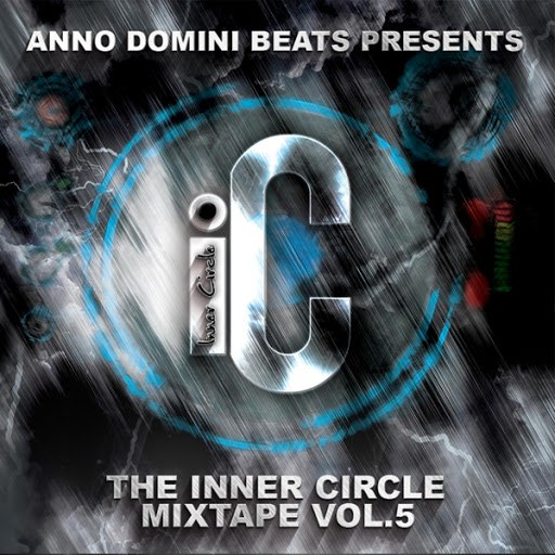 Anno Domini Beats альбом The Inner Circle Mixtape, Vol. 5