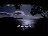 Moon River - ANDY WILLIAMS 1961г.