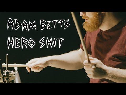 Hero Shit - Adam Betts - Colossal Squid