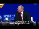 W. Putin * Die besten Antworten Putins beim St. Petersburger Internationalen Wirtschaftsforum