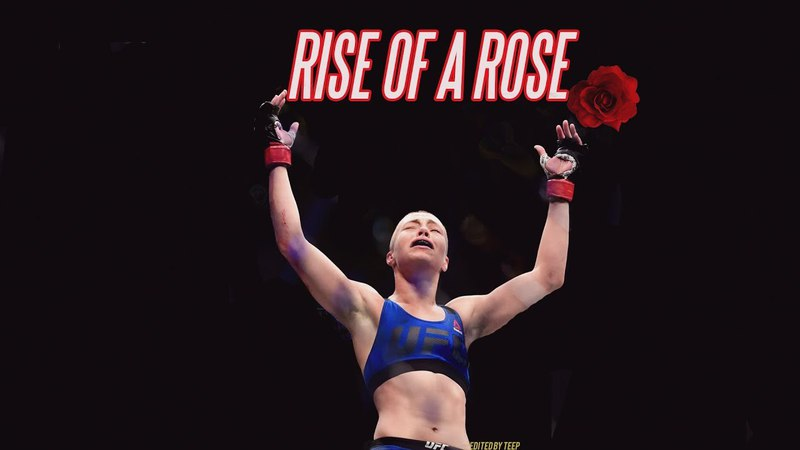Rise of A Rose - A Rose Namajunas Short Film