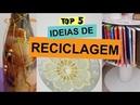 TOP 5 IDEIAS DE RECICLAGEM | Customizando Mariely Del Rey