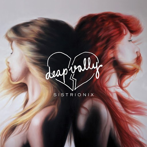 Deap Vally альбом Sistrionix (Deluxe Version)
