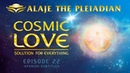 Part 22 - PLEIADIAN ALAJE - Developing a Consciousness of Light and Love - Spanish Sub