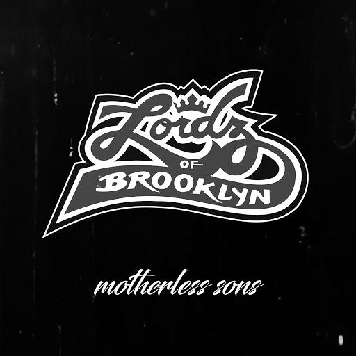 Lordz of Brooklyn альбом Motherless Sons