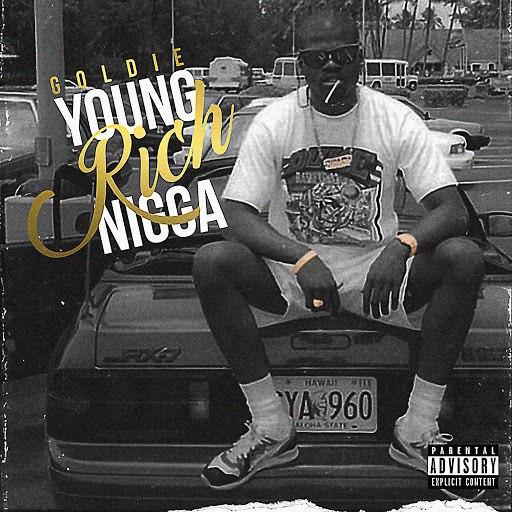 Goldie альбом Young Rich Nigga