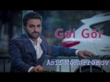 Asif Meherremov - Gel Gor.mp4