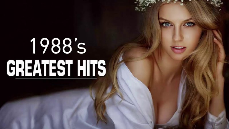 Best Songs Of 1988s - Unforgettable 80s Hits - Greatest Golden 80s Music