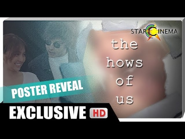TheHowsOfUsPOSTER Reveal with KathNiel and Direk Cathy The Hows of Us