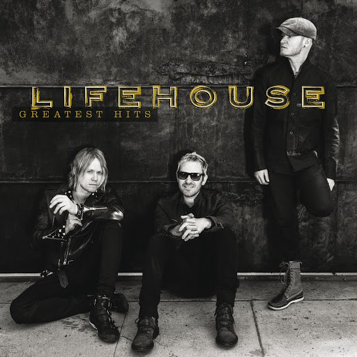 Lifehouse альбом Greatest Hits