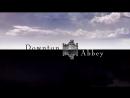Downton abbey аббатство даунтон