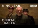 Король Лир King Lear Трейлер BBC 1080p
