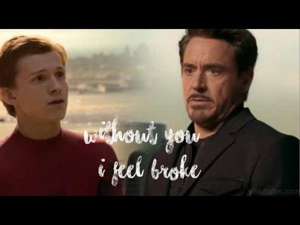 Питер и Тони Суть ваших отношений Without you I feel broke
