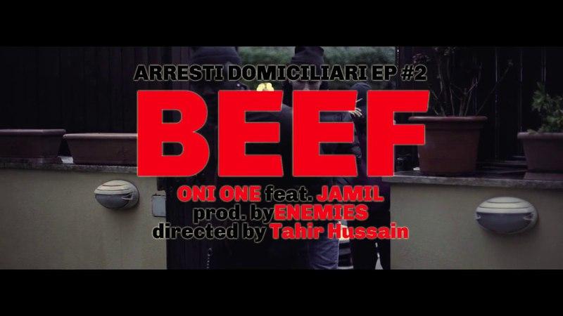 ONI ONE x JAMIL - BEEF ARRESTI DOMICILIARI EP.2 (BangDaBengTV)