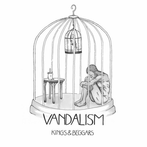 Vandalism альбом Kings & Beggars