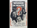 The Woman in White (1948) Alexis Smith, Eleanor Parker, Sydney Greenstreet, Gig Young