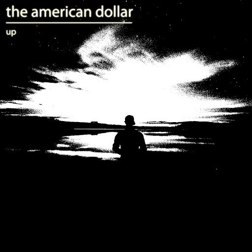 The American Dollar альбом Up