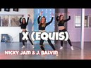 X EQUIS Nicky Jam J. Balvin - Easy Fitness Dance Choreography - Baile - Coreografia