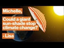 Should we block out the sun to stop climate change NASA's Michelle Thaller