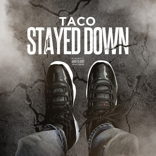 Taco альбом Stayed Down