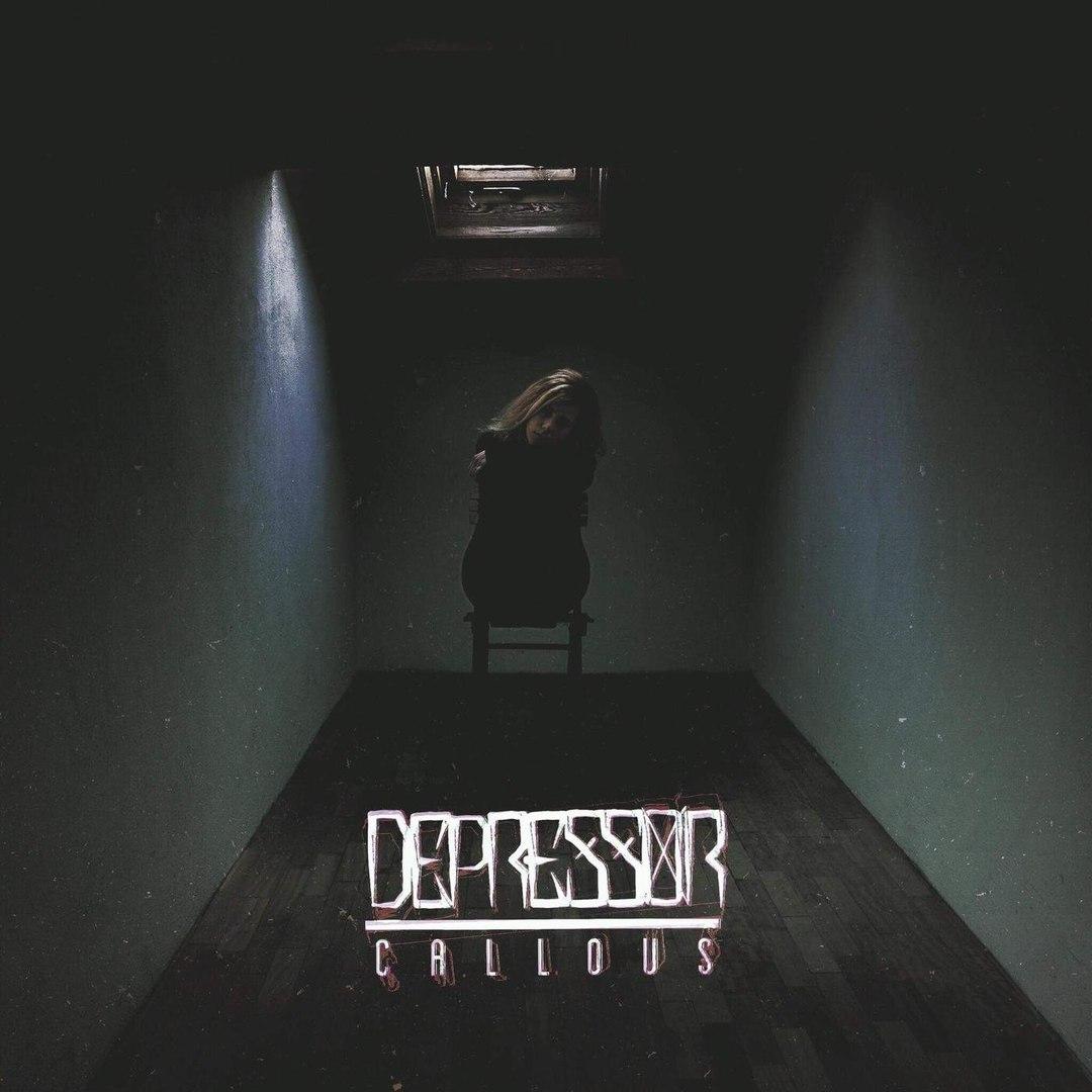 Depressor - Callous (2018)