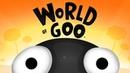 World Of Goo - 10 лет - RePlay 1