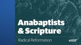 2. Anabaptists &amp Scripture