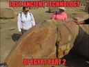 Lost Ancient High Technology Of Egypt 2017 Update Tanis And Aswan