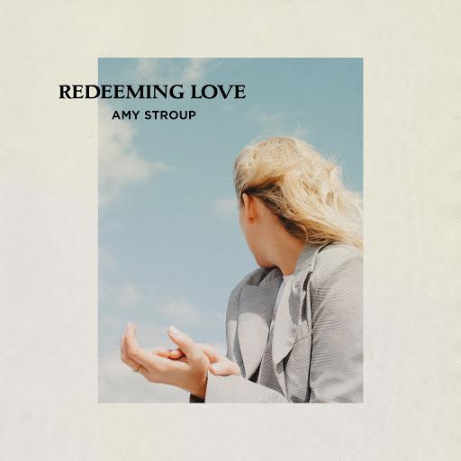 Amy Stroup альбом Redeeming Love - Reprise