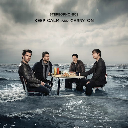 Stereophonics альбом Keep Calm And Carry On (International Bonus Track Version)