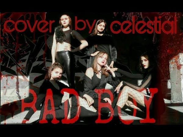 CELESTIAL Red Velvet 레드벨벳 Bad Boy Dance Cover