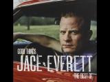 Jace Everett.- Bad Things.