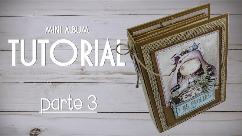 Tutorial | Scrapbooking Album - Mis Recetas - PARTE 3/4 - DECORAÇÃO - colaboração LTM