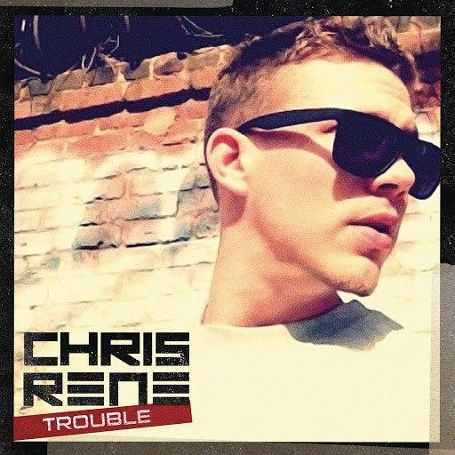 Chris Rene альбом Trouble