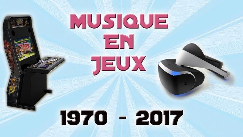 🎧 Les Musiques de Jeux Vidéos depuis 1970