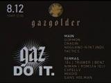 GAZ DO IT / 8 декабря / Gazgolder Club