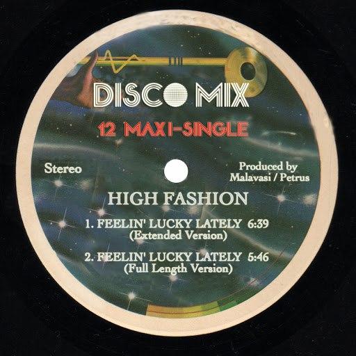 High Fashion альбом Feelin' Lucky Lately