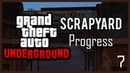 GTA: Underground | Carcer City Scrapyard progress.