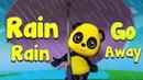 Дождь Дождь Уходи   Детского стишка для детей  
