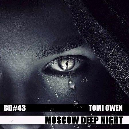 TOMI OWEN - Moscow Deep Night (CD43) - Tomi Owen