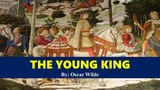 Learn English Through Story - The Young King by Oscar Wilde