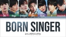 BTS (방탄소년단) - BORN SINGER (Color Coded Lyrics Eng/Rom/Han)