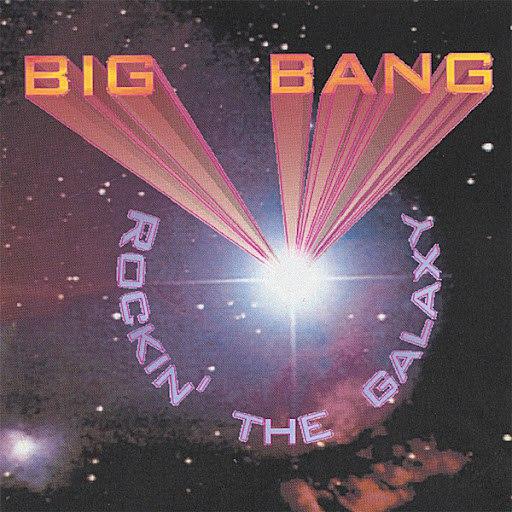 Big Bang альбом Rockin' the Galaxy