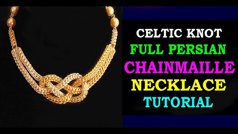 HOW TO MAKE A CELTIC KNOT NECKLACE USING FULL PERSIAN CHAINMAILLE