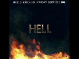 I'm going to Hell in just under an hour on @24hoursfox but on September 28th something sounds very familiar on @hellskitchenfox.