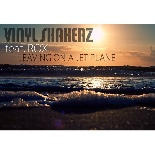 Vinylshakerz альбом Leaving On a Jet Plane (Special Maxi Edition)