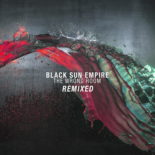 Black Sun Empire альбом The Wrong Room Remixed