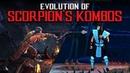 Evolution of Scorpion's Kombos Эволюция Комбо Скорпиона MK1 MKX